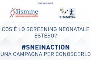 Cos'è lo Screening Neonatale esteso? #SNEinACTION: una campagna per conoscerlo