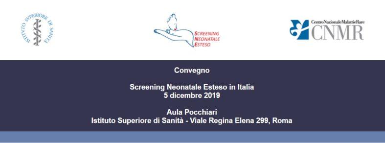 """A Roma, il prossimo 5 Dicembre 2019: """"Screening neonatale esteso in Italia"""""""