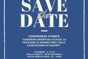 """Conferenza Stampa. """"Screening Neonatale Esteso: la posizione di UNIAMO FIMR  e delle Associazioni di Pazienti"""""""
